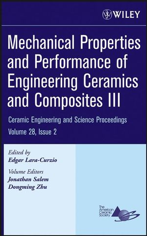Mechanical Properties and Performance of Engineering Ceramics and Composites III , Volume 28, Issue 2 (0470196335) cover image