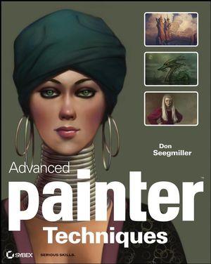 Advanced Painter Techniques (0470284935) cover image