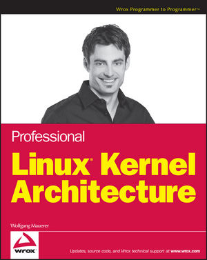 Professional Linux Kernel Architecture (0470343435) cover image