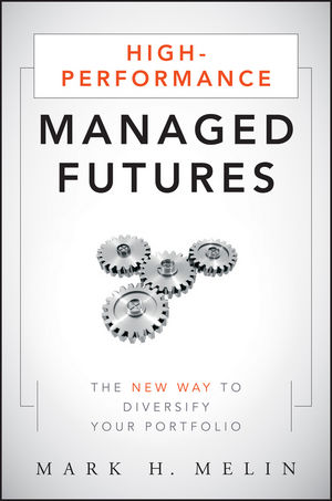 High-Performance Managed Futures: The New Way to Diversify Your Portfolio