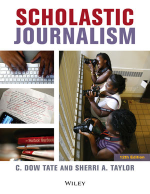 Scholastic Journalism, 12th Edition (0470659335) cover image