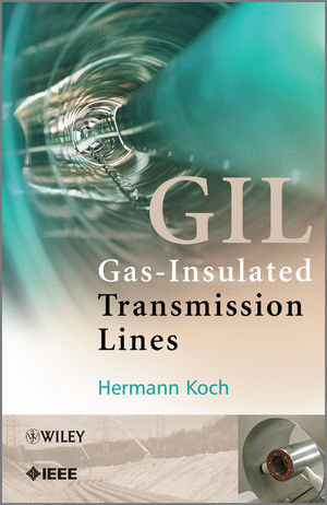 Gas Insulated Transmission Lines (GIL)