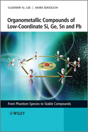 Organometallic Compounds of Low-Coordinate Si, Ge, Sn and Pb: From Phantom Species to Stable Compounds (0470725435) cover image