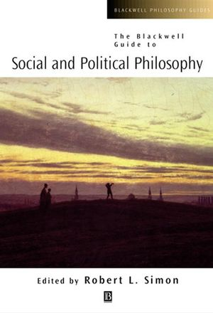 The Blackwell Guide to Social and Political Philosophy (0470756535) cover image