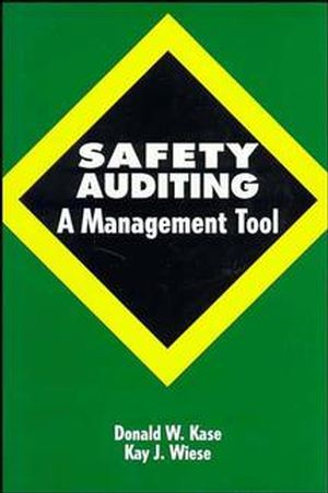 Safety Auditing: A Management Tool