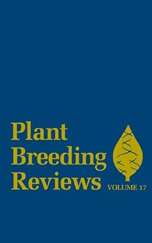 Plant Breeding Reviews, Volume 17