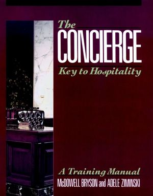 The Concierge: Key to Hospitality (0471528935) cover image