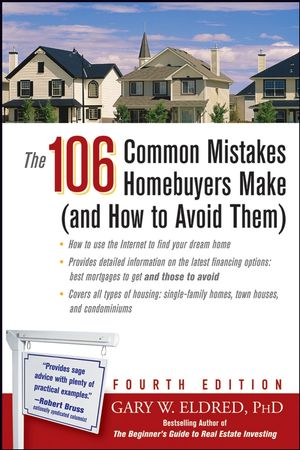 The 106 Common Mistakes Homebuyers Make (and How to Avoid Them), 4th Edition