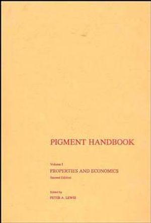 Pigment Handbook, Volume 1: Properties and Economics, 2nd Edition