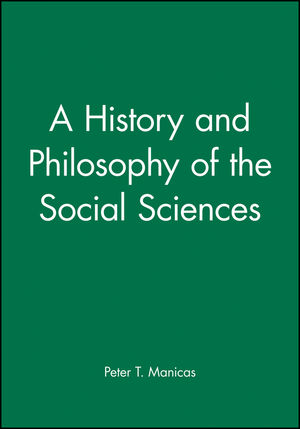 A History and Philosophy of the Social Sciences (0631165835) cover image