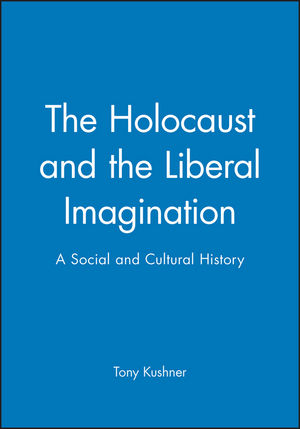 The Holocaust and the Liberal Imagination: A Social and Cultural History (0631194835) cover image