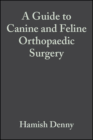 A Guide to Canine and Feline Orthopaedic Surgery, 4th Edition