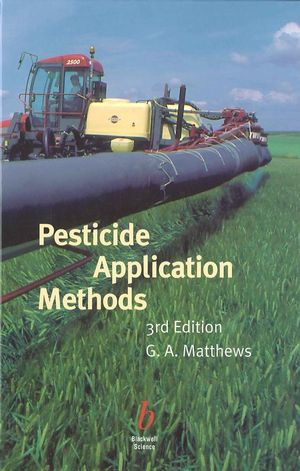 Pesticide Application Methods, 3rd Edition (0632054735) cover image