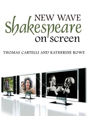 New Wave Shakespeare on Screen (0745633935) cover image