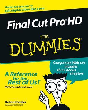 Final Cut Pro HD For Dummies