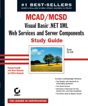 MCAD/MCSD: Visual Basic .Net XML Web Services & Server Components Study Guide: Exam 70-310 (0782141935) cover image
