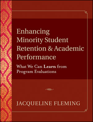 Enhancing Minority Student Retention and Academic Performance: What We Can Learn from Program Evaluations (0787957135) cover image