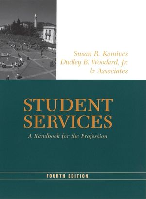 Student Services: A Handbook for the Profession, 4th Edition