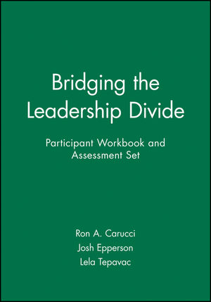 Bridging the Leadership Divide Participant Workbook and Assessment Set  (1118011635) cover image