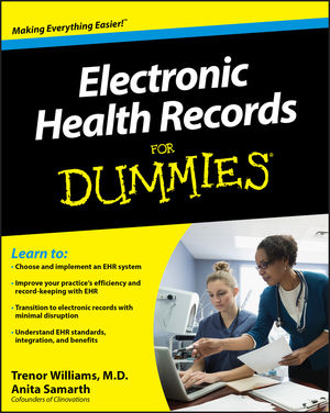 Electronic Health Records For Dummies