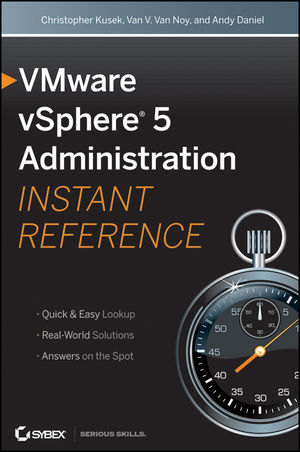 VMware vSphere 5 Administration Instant Reference (1118024435) cover image