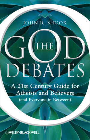 The God Debates: A 21st Century Guide for Atheists and Believers (and Everyone in Between) (1118146735) cover image