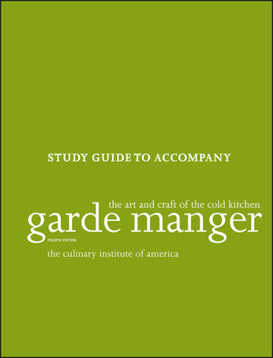 Study Guide to accompany Garde Manger: The Art and Craft of the Cold Kitchen, 4th Edition (1118173635) cover image