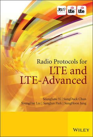 Radio Protocols for LTE and LTE-Advanced (1118188535) cover image