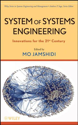 System of Systems Engineering: Innovations for the Twenty-First Century (1118210735) cover image