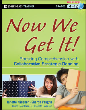 Now We Get It!: Boosting Comprehension with Collaborative Strategic Reading (1118235835) cover image