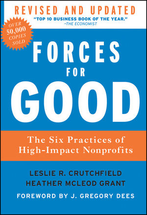 Forces for Good: The Six Practices of High-Impact Nonprofits, Revised and Updated Edition (1118237935) cover image