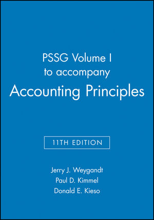 PSSG Volume I to accompany Accounting Principles, 11th Edition
