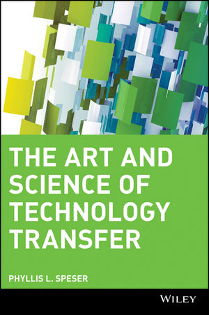 The Art and Science of Technology Transfer (1118428935) cover image