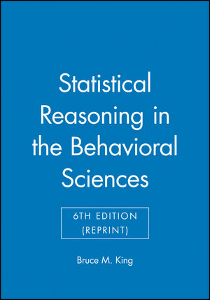 Statistical Reasoning in the Behavioral Sciences, 6th Edition (Reprint)