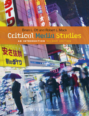 Critical Media Studies: An Introduction, 2nd Edition (1118554035) cover image
