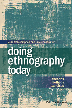 Doing Ethnography Today: Theories, Methods, Exercises (1118896335) cover image