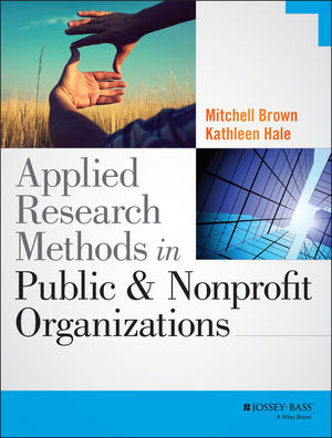 Applied Research Methods in Public and Nonprofit Organizations (1118904435) cover image
