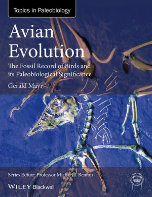 Avian Evolution: The Fossil Record of Birds and its Paleobiological Significance (1119020735) cover image