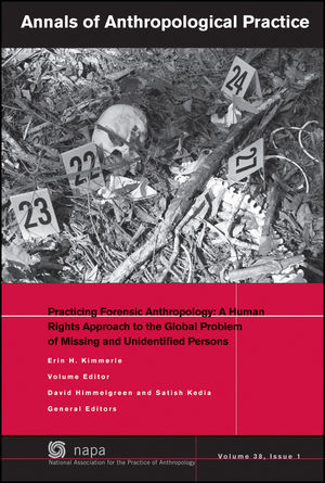 Practicing Forensic Anthropology: A Human Rights Approach to the Global Problem of Missing and Unidentified Persons