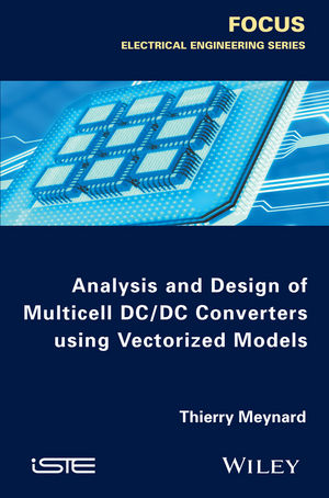 Analysis and Design of Multicell DC/DC Converters Using Vectorized Models (1119081335) cover image