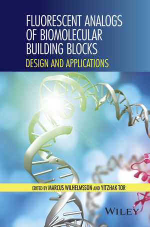 Fluorescent Analogs of Biomolecular Building Blocks: Design and Applications (1119179335) cover image