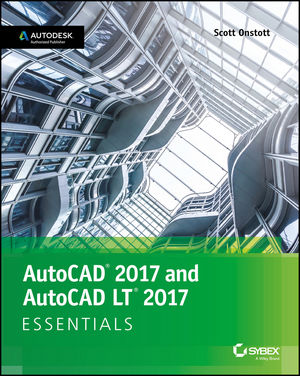 AutoCAD 2017 and AutoCAD LT 2017: Essentials (1119243335) cover image