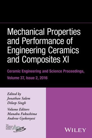 Mechanical Properties and Performance of Engineering Ceramics and Composites XI, Volume 37, Issue 2 (1119320135) cover image