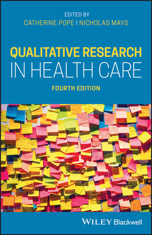 Qualitative Research in Health Care, 4th Edition