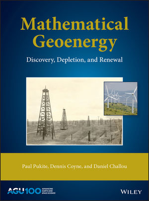 Mathematical Geoenergy: Discovery, Depletion, and Renewal