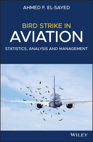 Bird Strike in Aviation: Statistics, Analysis and Management