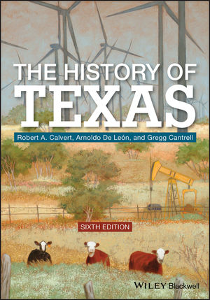 The History of Texas, 6th Edition