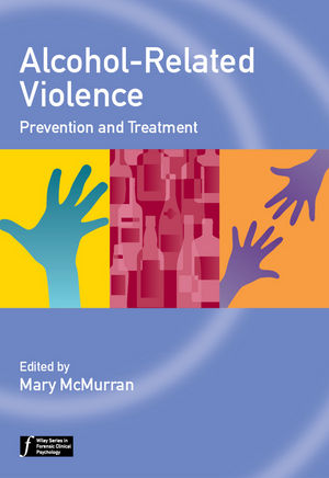 Alcohol-Related Violence: Prevention and Treatment (1119952735) cover image