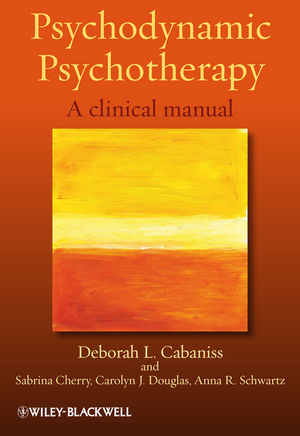 Psychodynamic Psychotherapy: A clinical manual (1119957435) cover image