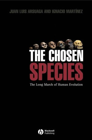 The Chosen Species: The Long March of Human Evolution (1405115335) cover image